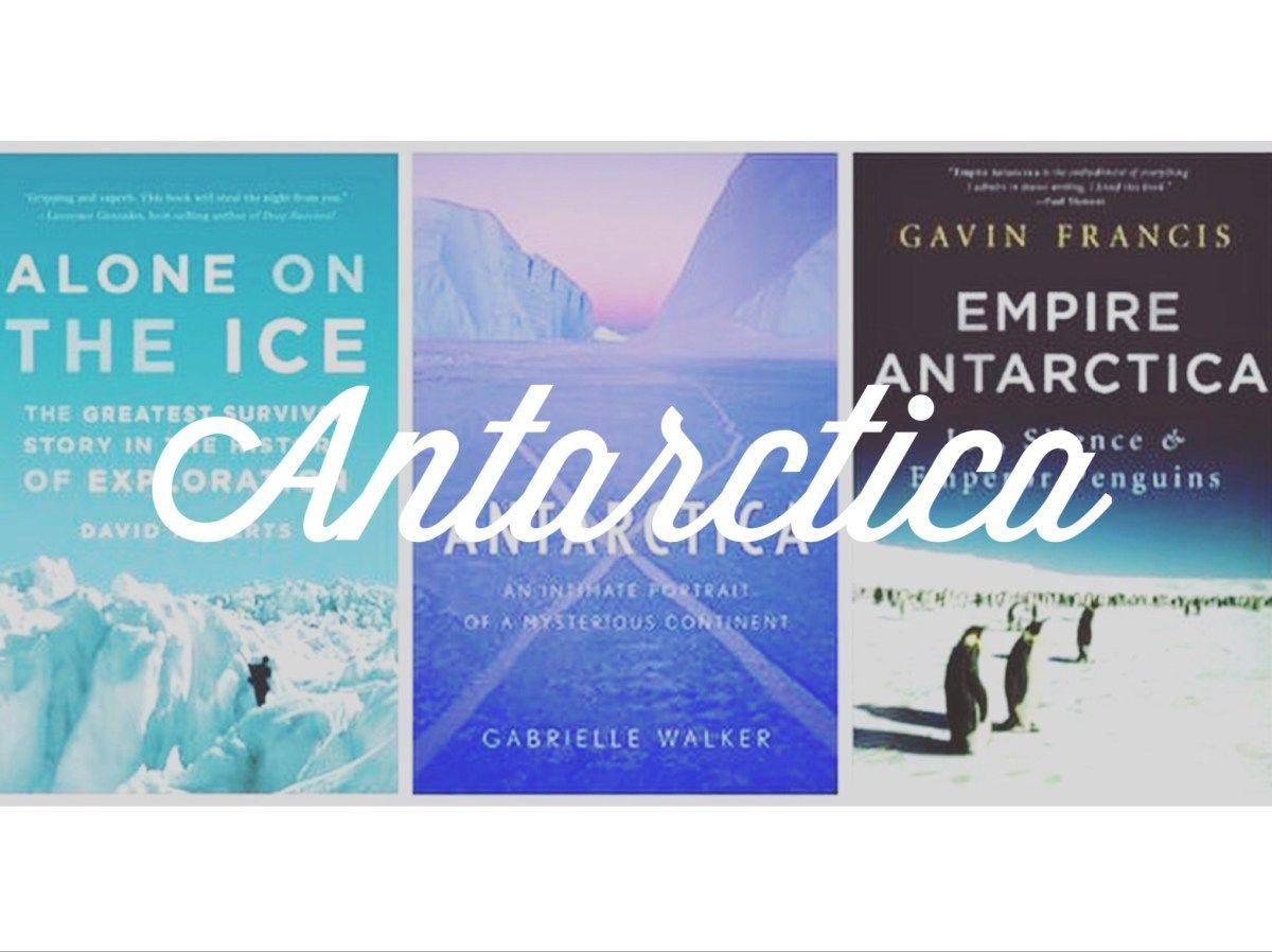 5 Books About Antarctica // Alpine Lily