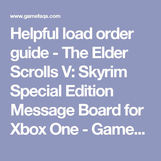 Helpful load order guide - The Elder Scrolls V: Skyrim Special