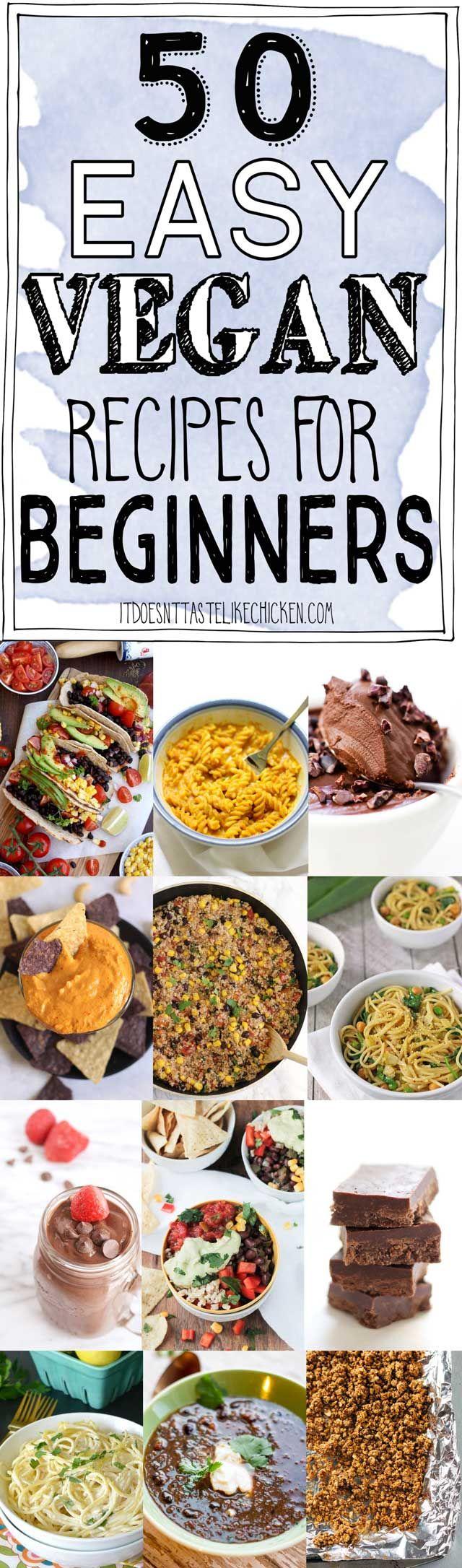 50 Easy Vegan Recipes For Beginners Food Vegan Recipes