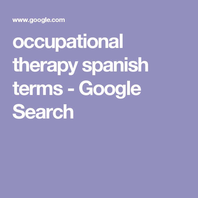 occupational therapy spanish terms - Google Search