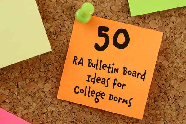 50 RA Bulletin Board Ideas for College Dorms #rabulletinboards
