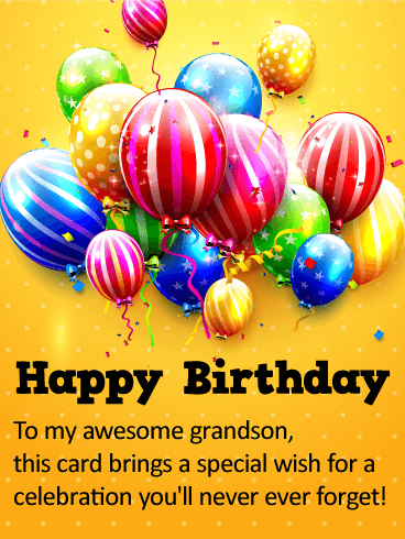 To My Awesome Grandson Happy Birthday Wishes Card Birthday Greeting Cards By Davia Happy Birthday Wishes Cards Grandson Birthday Wishes Happy Birthday Greetings Friends