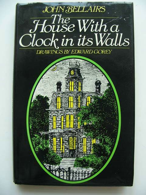Would You Live In A House With A Clock In Its Walls Edward Gorey Childhood Books Children S Picture Books