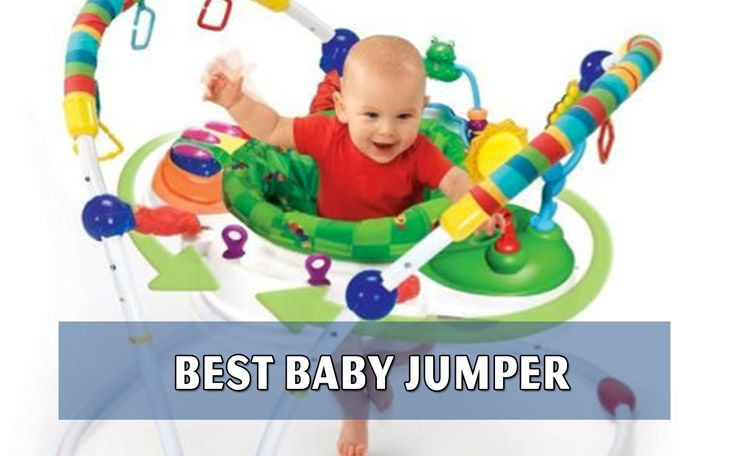 352cbe5f2 Best Baby Jumper. Top 10 Best Baby Jumper 2018. Best baby einstein ...
