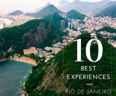Brazil Travel Tips l The Sights & Sounds of Rio de Janeiro: 10 Experiences You Can't Miss l @tbproject