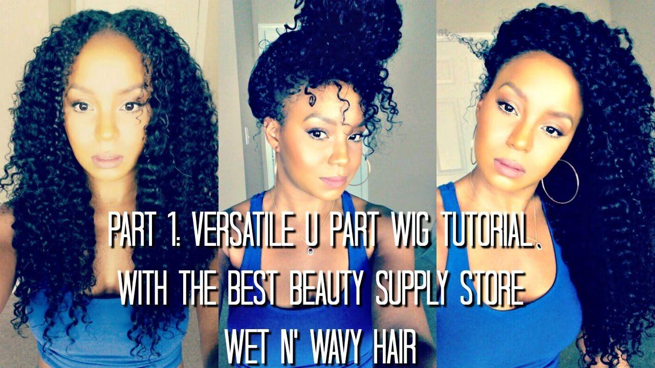 PART 1: How To Make A Versatile U-Part Wig W/ Shake N' Go