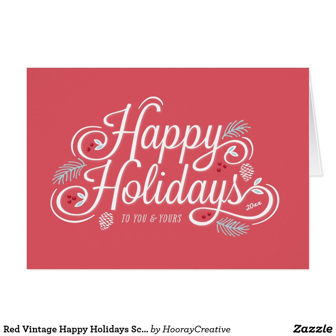 Red Vintage Happy Holidays Script Greeting Card A classic holiday ...