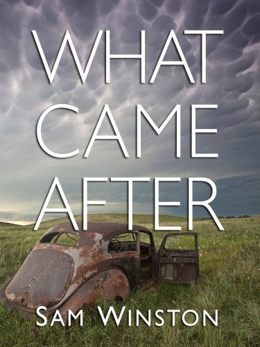 What Came After by Sam Winston, http://www.amazon.com/dp/B005V5DJ7U/ref=cm_sw_r_pi_dp_U7IJpb10NACAP