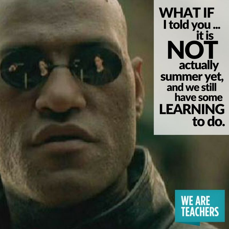 31 End Of Year Memes For Teachers Who Are Just Hanging On Teacher Memes Teaching Humor Teaching Memes