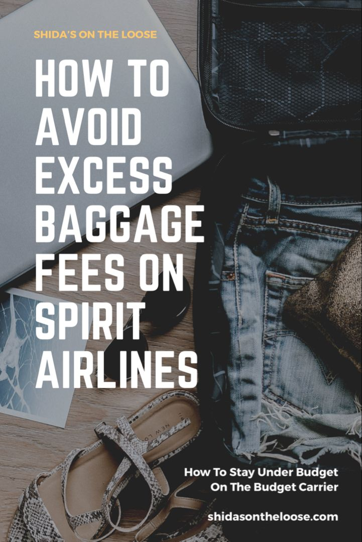 How To Avoid Baggage Fees On Spirit Airlines — Shida's On