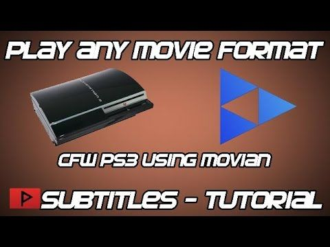 How To] Play Any Movie File With Subtitles On CFW PS3 Using Movian