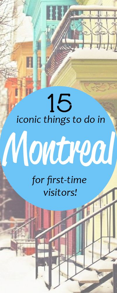 From a Local: 14 Essential Things To Do In Montreal
