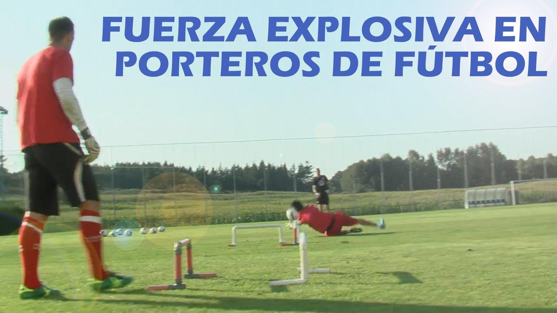 Propuesta de sesión de entrenamiento de fuerza explosiva en porteros pro...