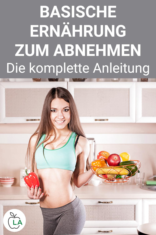 Basische Ernährung zum Abnehmen &; Tipps und geeignete Lebensmittel Basische Ernährung zum Abnehmen...