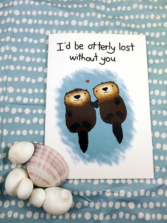Otterly Lost Without You Cute Silly Love Animal Otter Etsy In 2021 Lost Without You Silly Love Love Cards