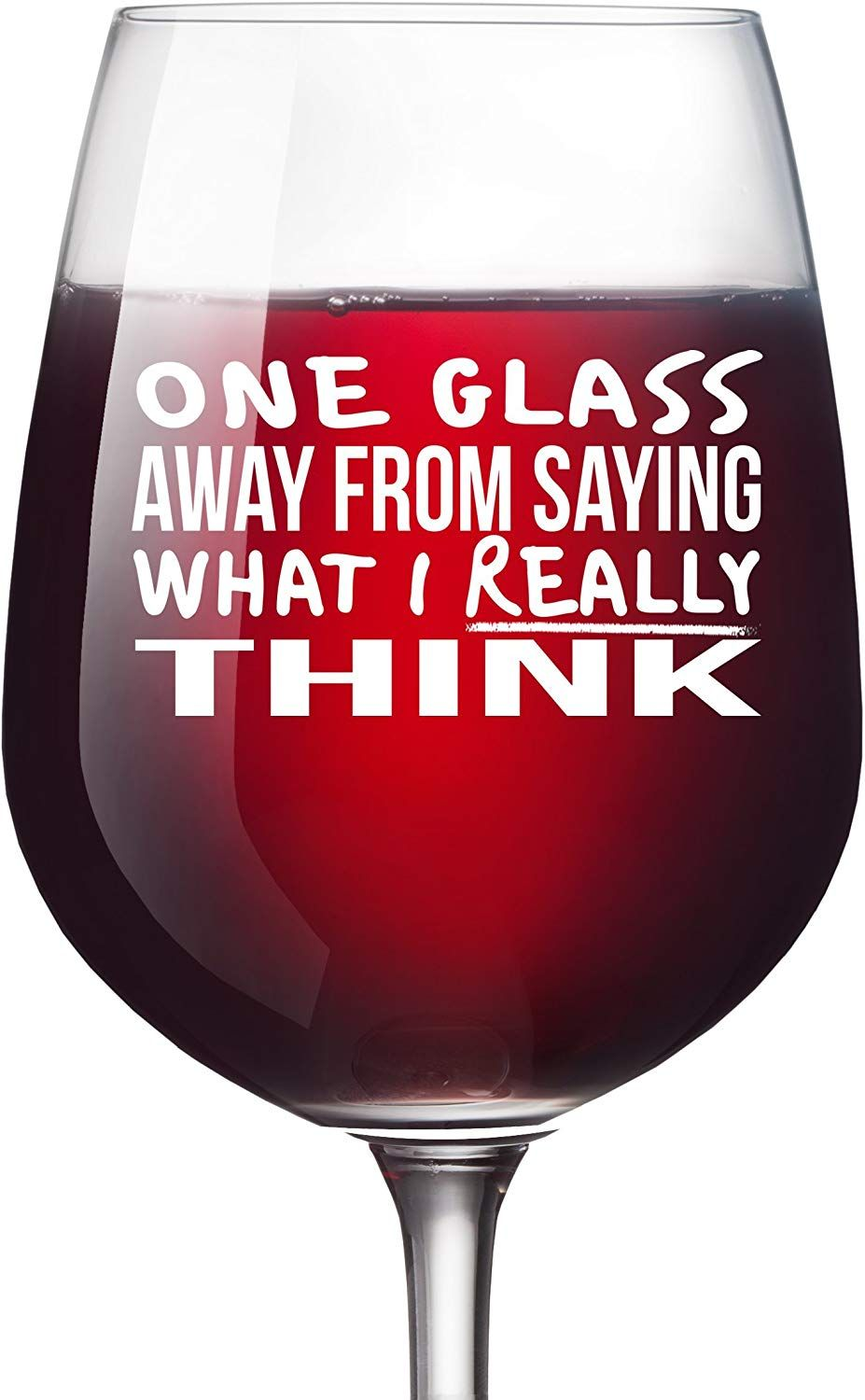 One Drink Away Funny Wine Glass Unique Wine Gifts Women Birthday Wine Gifts For Men Wife Girlfriend Sister Boss B Funny Wine Glass Unique Wine Gifts Wine Glass