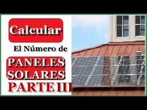 Como Calcular El Numero De Paneles Solares Para Una Casa Parte I Youtube Calculo De Paneles Solares Paneles Solares Instalacion De Paneles Solares