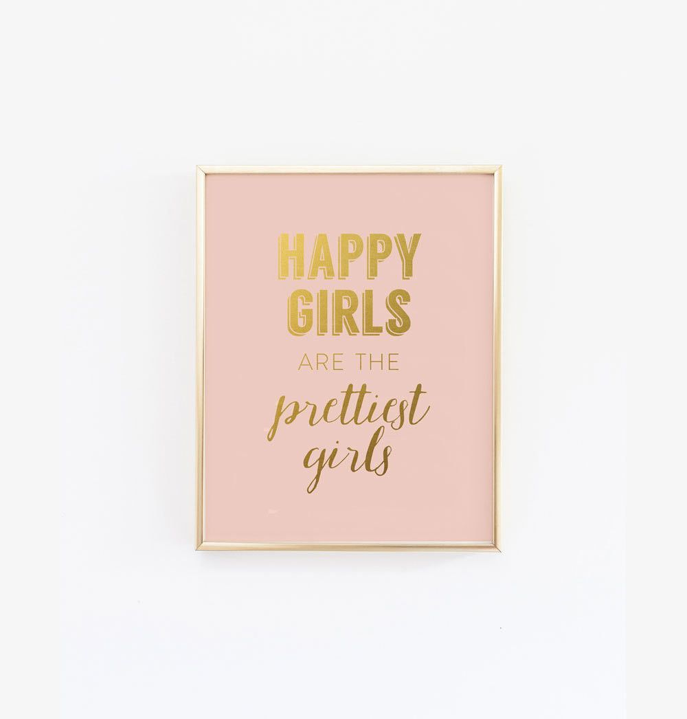 Happy Girls Are The Prettiest Girls Blush Pink Faux Gold Wall Art Pink Bedroom Decor Gold Room Decor Gold Wall Art