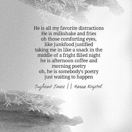 Poem from Hanna Krystel\'s poetry IG account, Jughead Jones for all ...