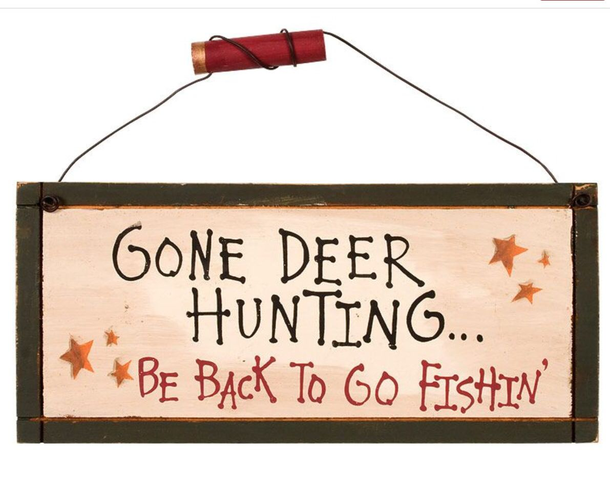 """Funny Hunting Quotes A Man's Work Is Never Done""""  """"hunting""""  Pinterest  Wood Craft"""