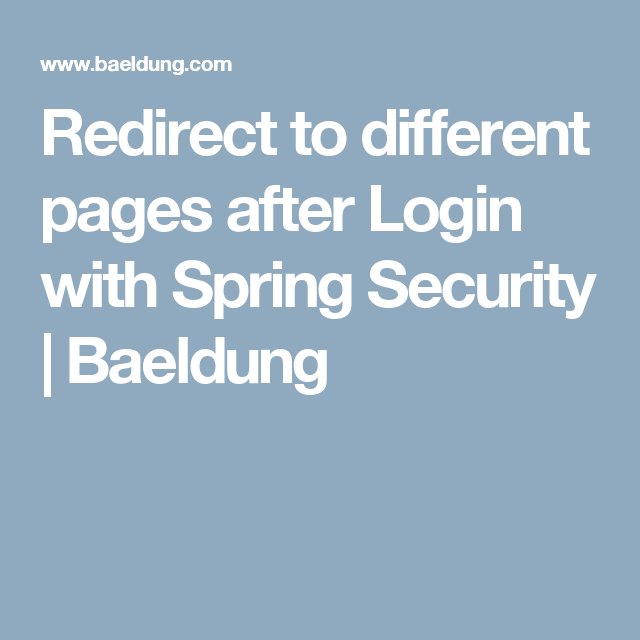 Redirect to different pages after Login with Spring Security