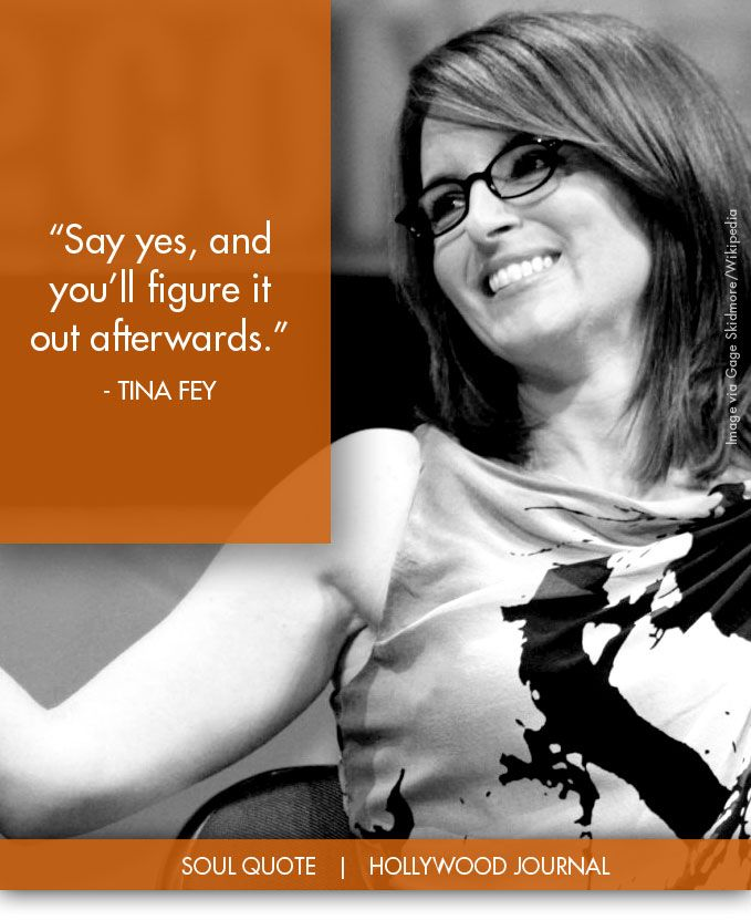 Tina Fey | Soul Quote | Soul of the Biz | HollywoodJournal ...