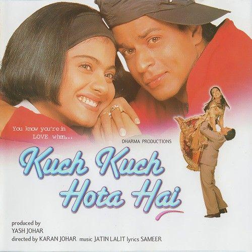 A Song From Kuch Kuch Hota Hai Now Playing On Saavn Kuch Kuch Hota Hai Bollywood Movie Jatin Lalit