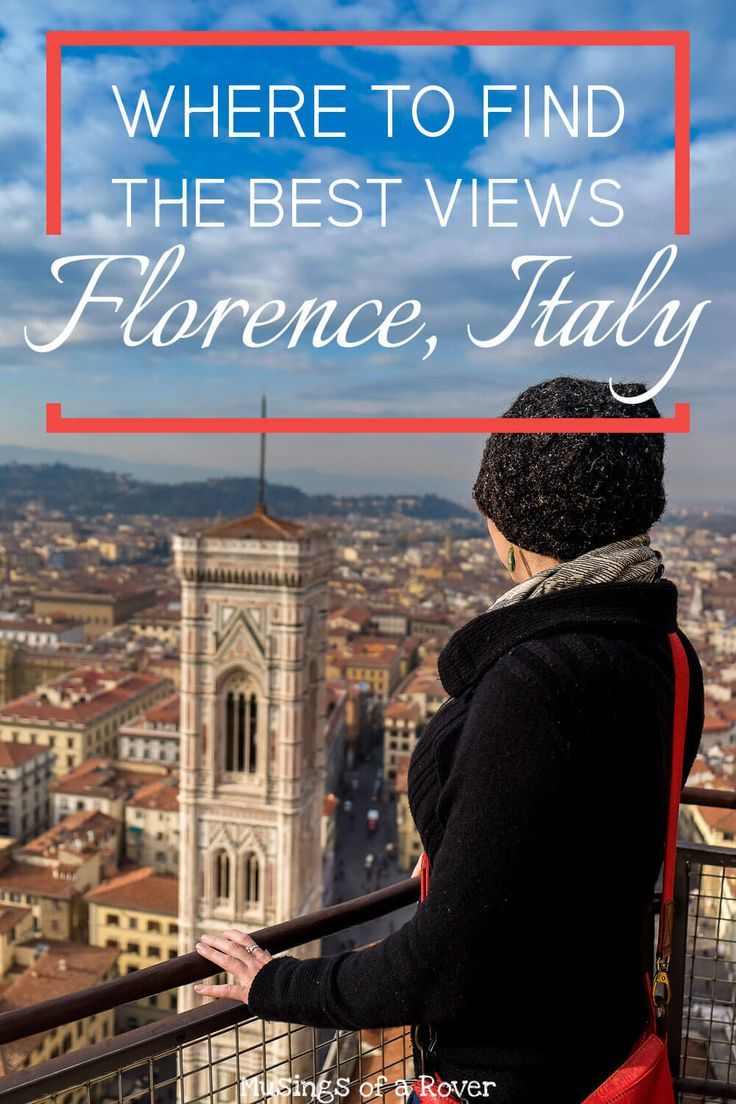 My Quest To Find The Best Views In Florence Around The