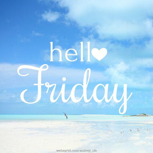 Hello Friday ocean sky happy friday friday quotes friday quotes hello friday