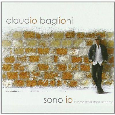 Claudio Baglioni - Sono Lo-L'uomo Della Storia Accanto
