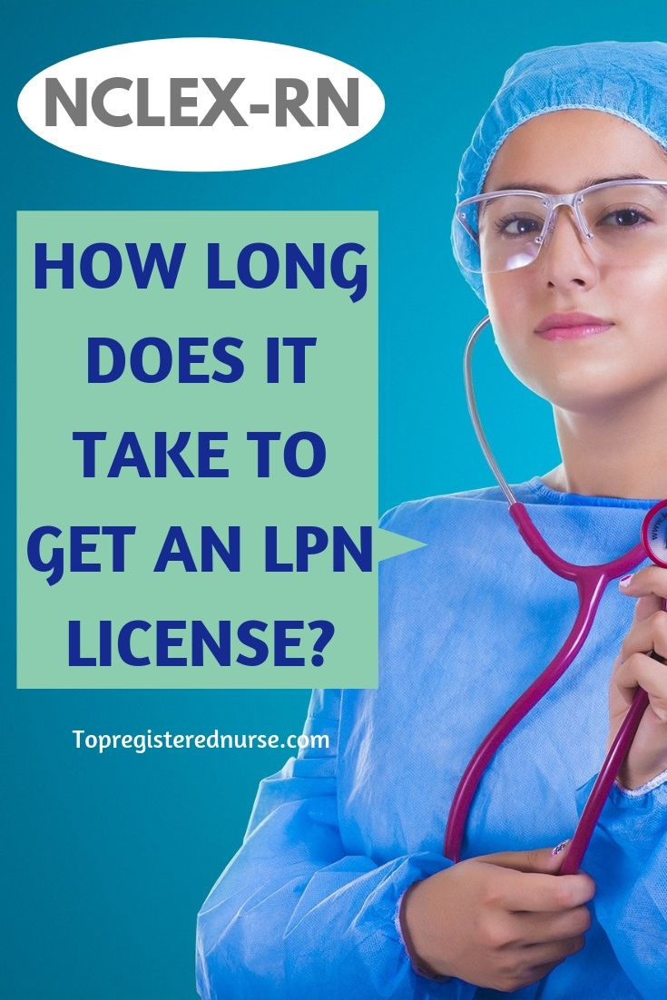 How long does it take to get an lpn license lpn to rn