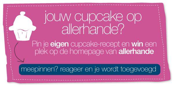 Jouw cupcake op #allerhande? Pin je eigen cupcake-recept en win een plek op de homepage van allerhande.