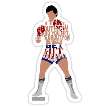 'Rocky Balboa From Rocky Typography Quote Design' Sticker by Grantedesigns :)