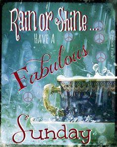 Rainy Sunday Morning Google Search Some Days Happy Sunday