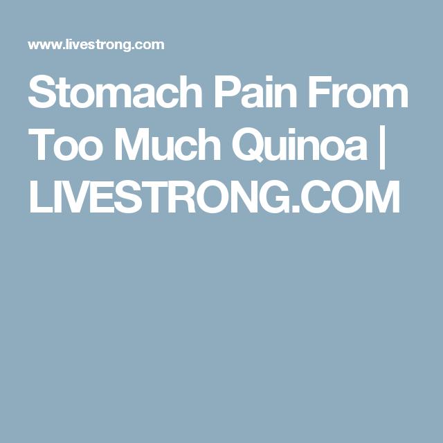 Quinoa stomach ache