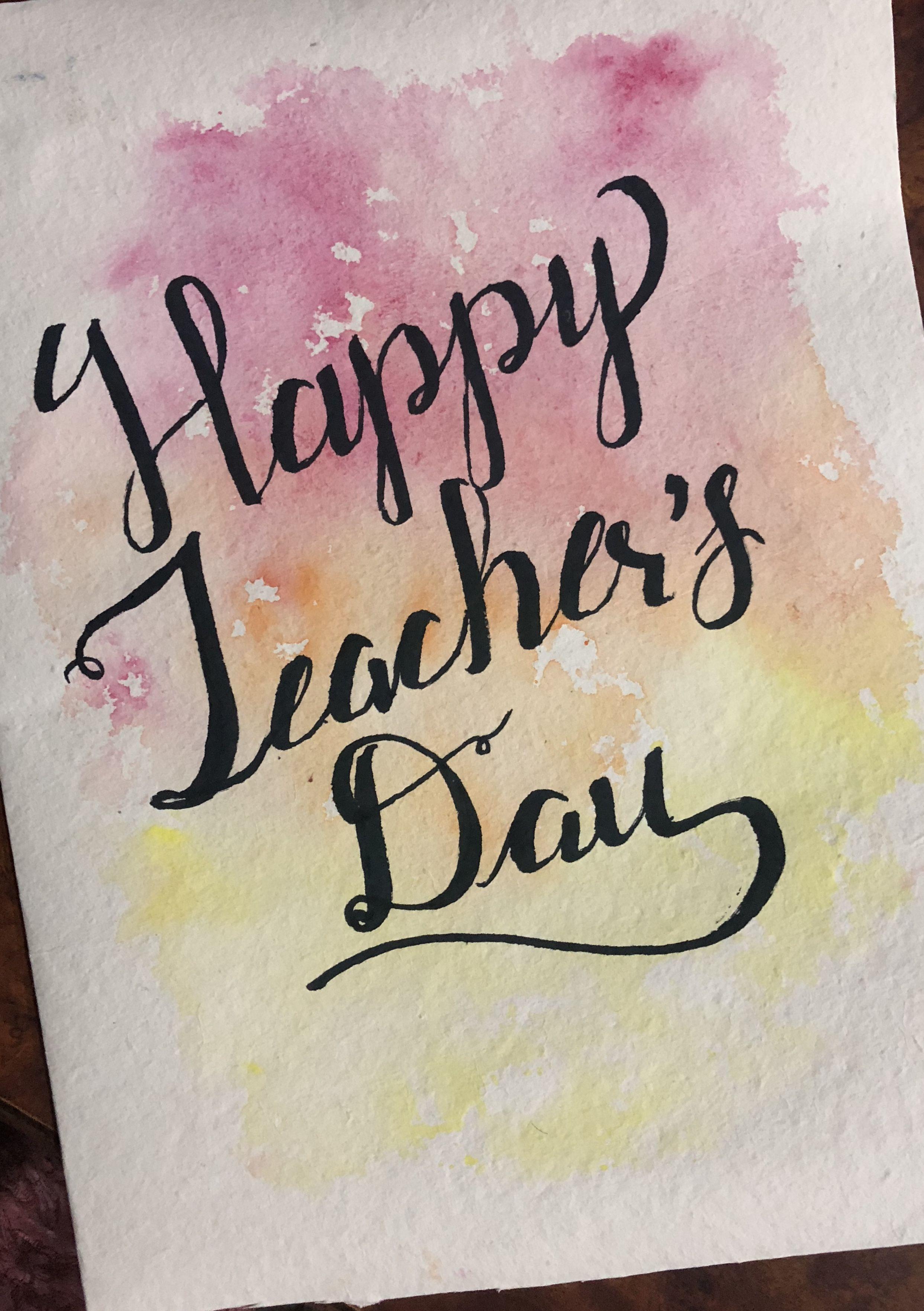 Brush Pen Teacher S Day Card Teachers Day Happy Teachers Day Day