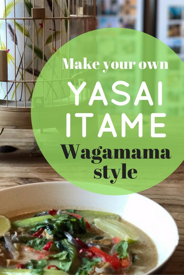 Photo of Make your own Yasai Itame-Wagamama style # itame #style #wag …
