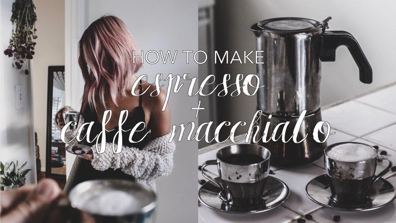 How to make espresso caffe macchiato at home