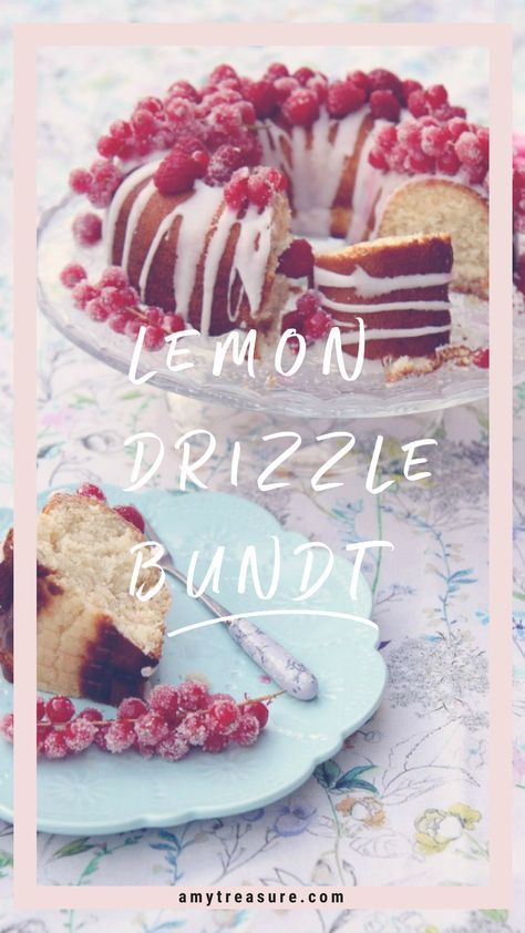 Lemon drizzle bundt cake with sugared raspberries and ...