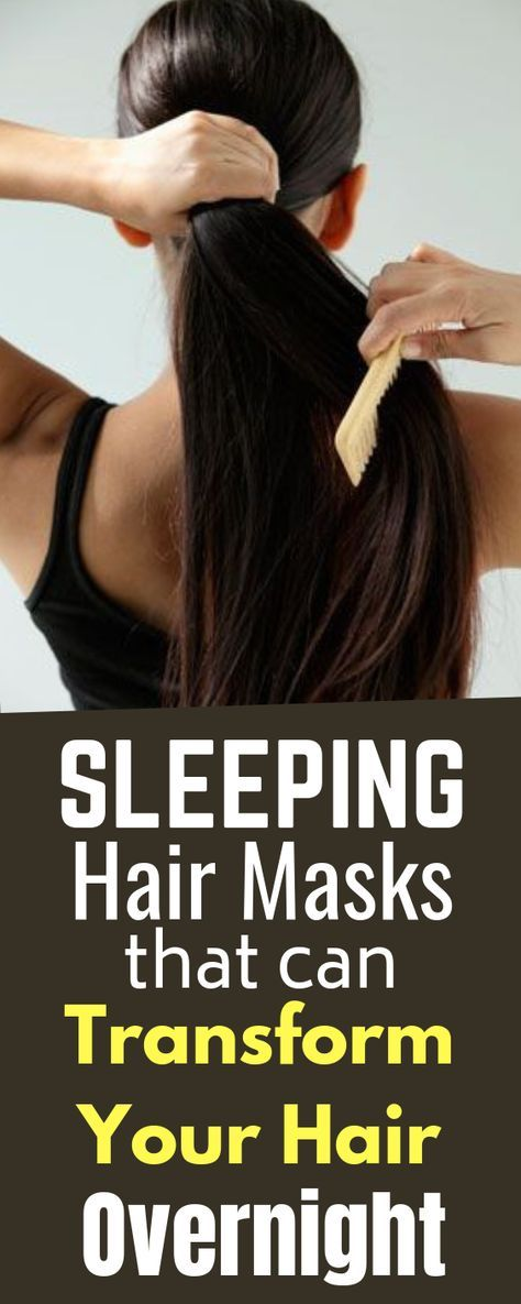 Sleeping hair masks Leave this mask on your hair and see the magic in the morning