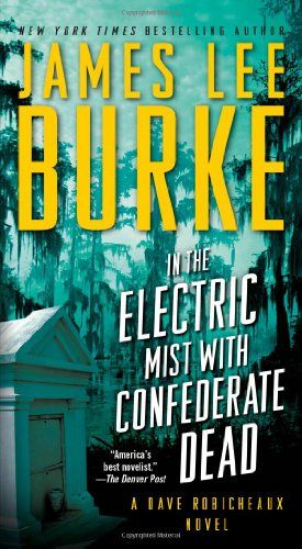 Any Book By James Lee Burke But Especially The Dave Robicheaux Ones