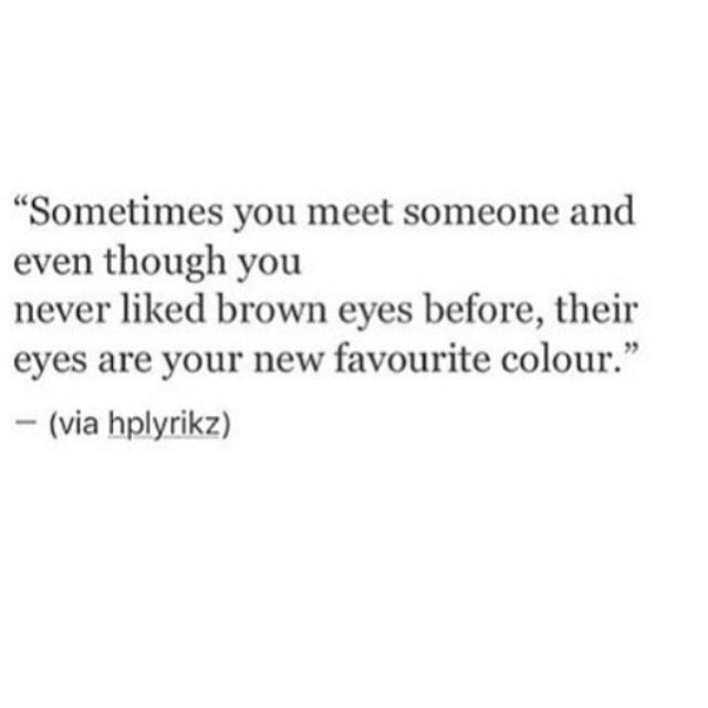 Love Quote For Brown Eyes Quotes Pinterest Love Quotes Eyes