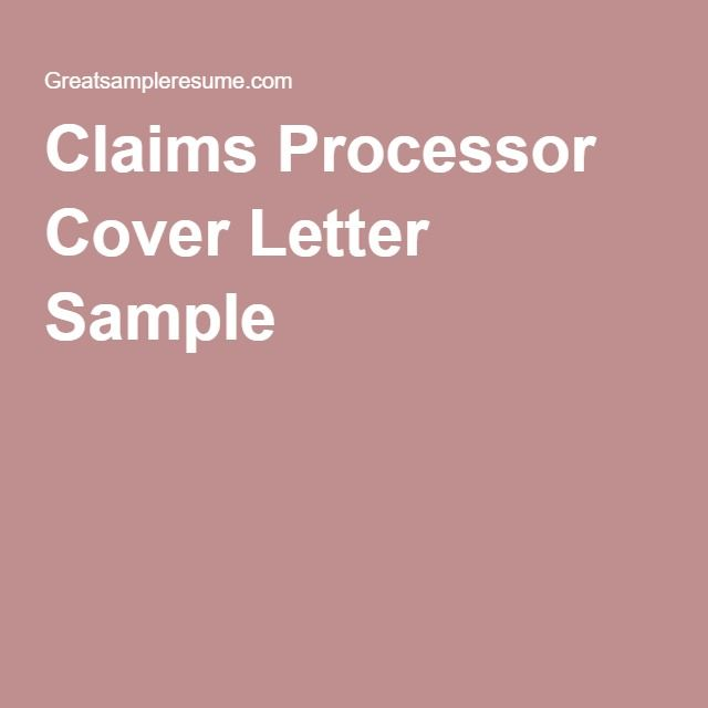 Claims Processor Cover Letter Sample jobs Pinterest Cover - claims letter