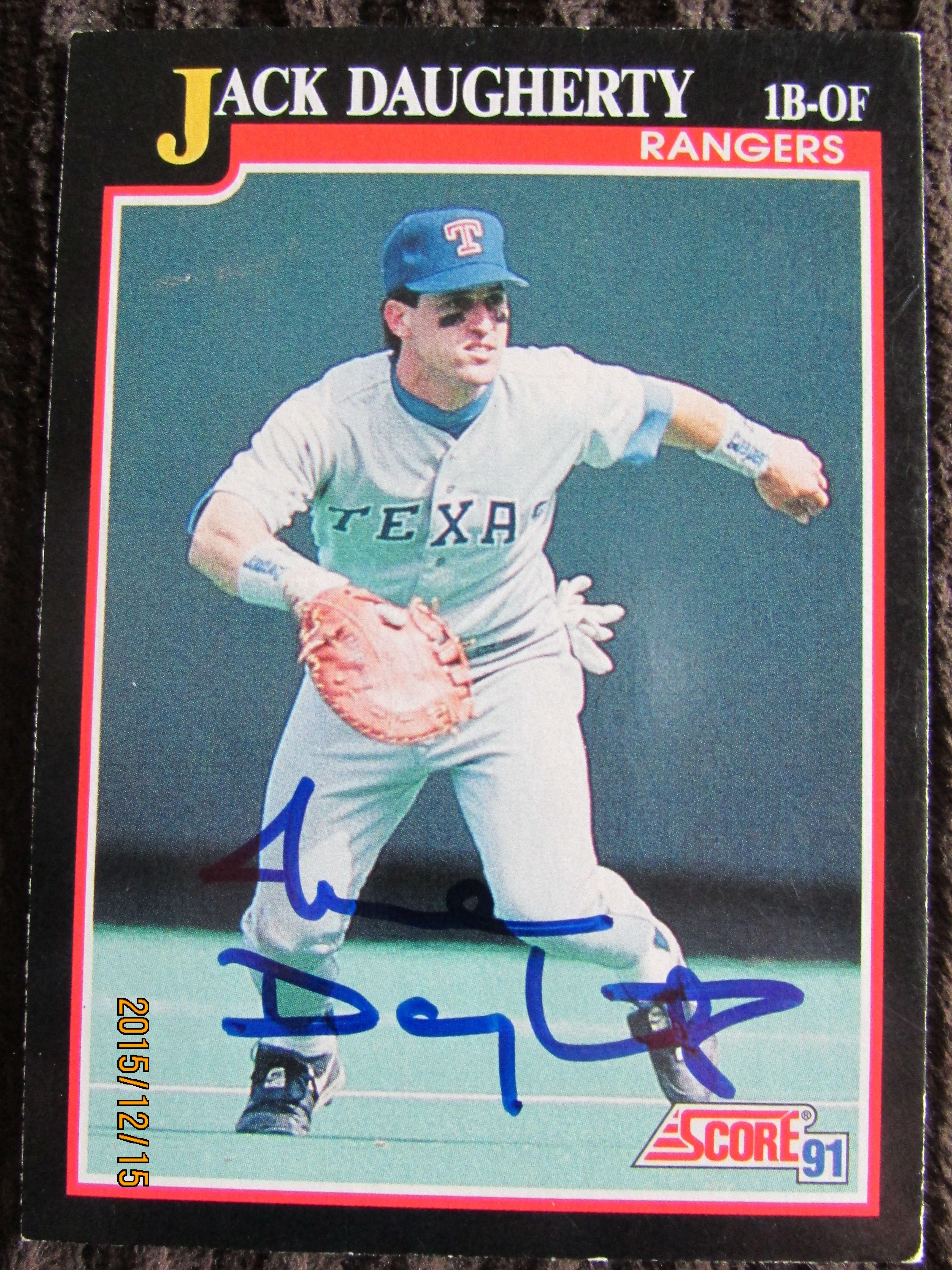 1991 score 309 jack daugherty ttm texas rangers