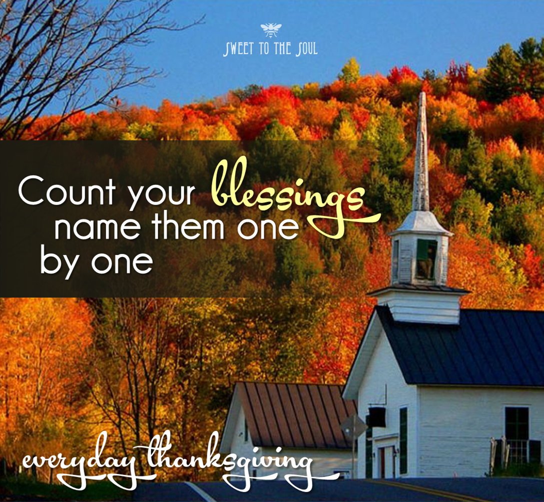 Count Your Blessings Name Them One By One Count Your