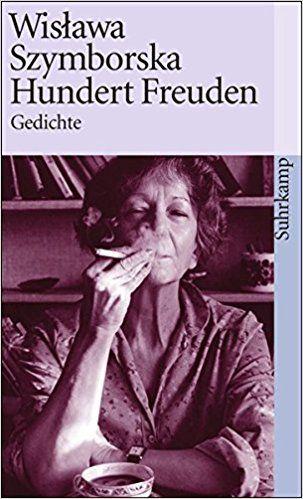 Hundert Freuden Gedichte Suhrkamp Taschenbuch Amazonde