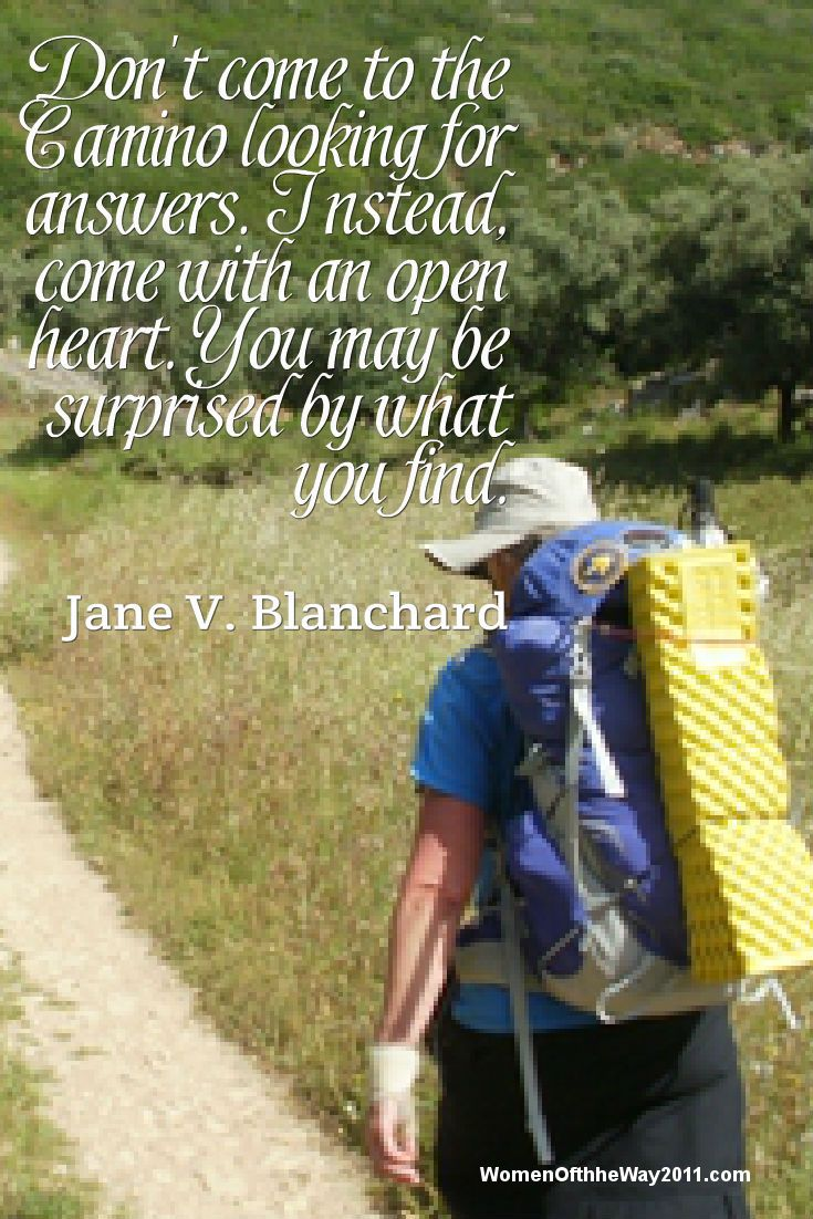 Don't come to the #Camino looking for answers, Instead, come with an open heart. You may be surprised by what you find. http://womenoftheway2011.com