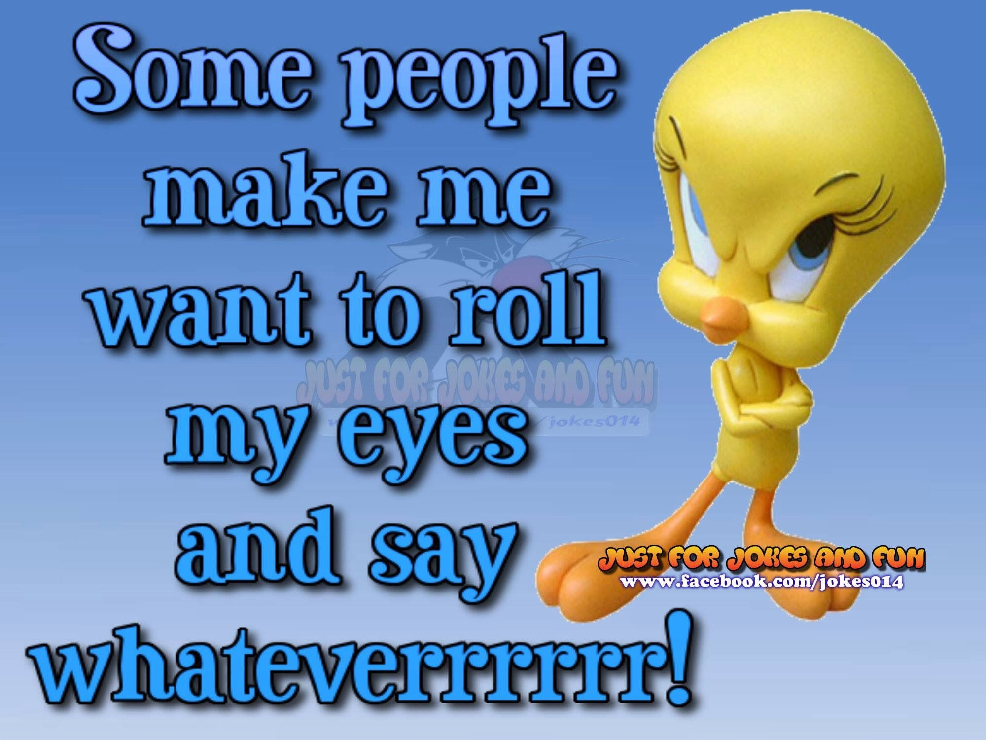 Some People Funny Cartoon Quotes Tweety Bird Quotes Happy Sunday Quotes