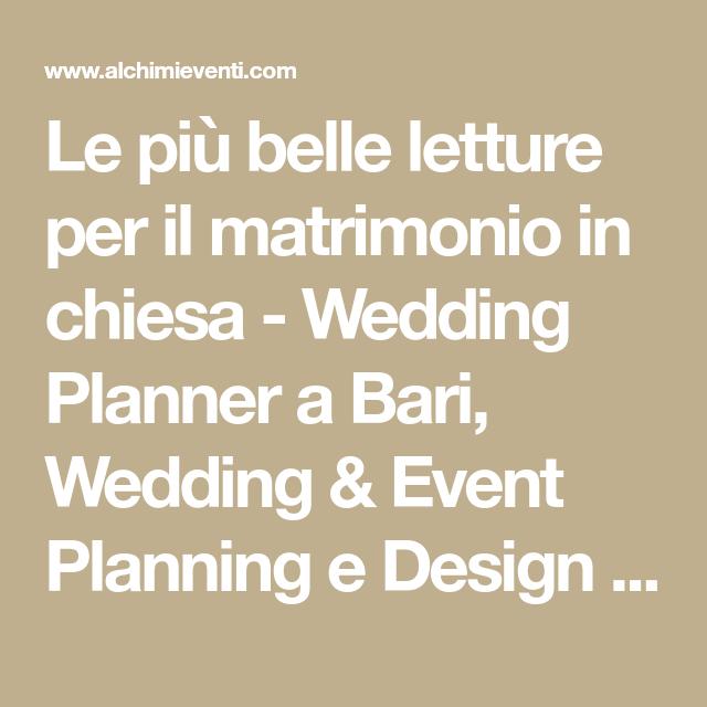 Le Piu Belle Letture Per Il Matrimonio In Chiesa Matrimonio In Chiesa Wedding Planner