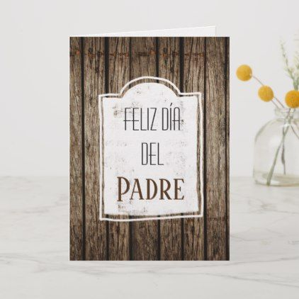 Feliz Dia Del Padre Spanish Fathers Day Wood Card | Zazzle.com